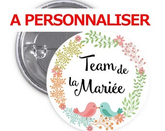 Badge Team of the bride to be personalized 50mm