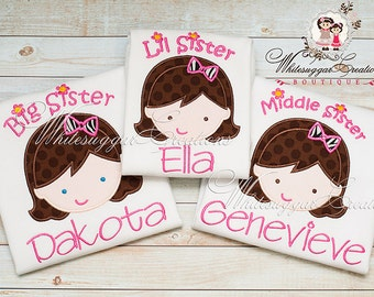Lil Sister Shirt, Middle Sister Shirt, Big Sister Applique Shirt - Custom Personalized Siblings Shirt, Little Sister Shirt, Siblings Outfit