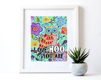 Love HOO You Are Printable Art Print