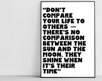 2 for 1! - Instant Digital Printable - Positive Quote - There's No Comparison Between The Sun And The Moon