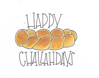 Greeting Card - Jewish Holiday - Happy Challahdays