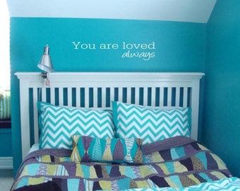 You are loved always vinyl wall lettering sticker words
