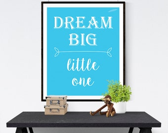 "Printable Art Nursery Baby Boy Print ""DREAM BIG little one"" Typography Quote Home Decor Nursery Wall Poster"