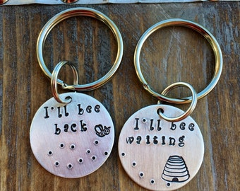 Hand stamped couples bee keychains hand stamped honey bee keychains long distance relationship bee his and hers ill bee back ill bee waiting