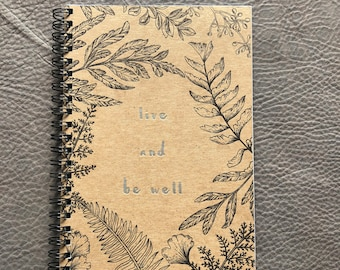 Live and Be Well 2 Color Letterpress Notebook