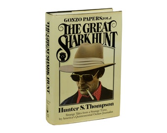 The Great Shark Hunt by HUNTER S. THOMPSON ~ First Edition 1979 ~ 1st Printing ~ Essays
