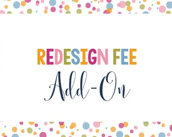 Redesign Fee - Invitation or Product Customization - Extensive Product Changes