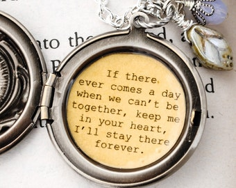 Friendship Jewelry -Winnie the Pooh Quote Locket- If there ever comes a day when we can't be together, keep me in your heart - Silver Finish