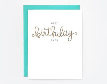 Best Birthday Ever Greeting Card