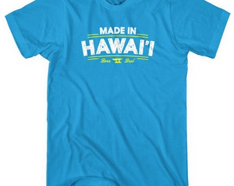 Made in Hawaii V2 T-shirt - Men and Unisex - XS S M L XL 2x 3x 4x - Hawaii Shirt - 4 Colors