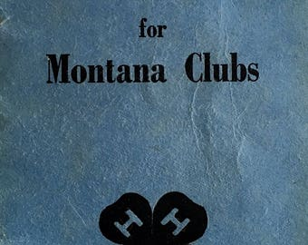 4H Club Song Book Vintage,Songs for Montana Clubs,April 1942,4H Memorabilia,Big Sky Country,Bozeman MT,Montana State College,MSU,Courier