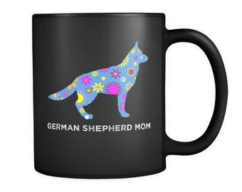 German Shepherd Mom Mug - This Floral German Shepherd Mug Will Definitely Get Smiles - Adorable German Shepherd Lovers Gift Idea!