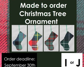 Mini tartan stocking ornament Names Inglis, Innes, Inverness, Irvine, Isle of Skye, Jacobite, Johnstone