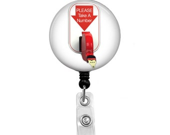 Take a Number- Badge Reel Retractable ID Badge Holder