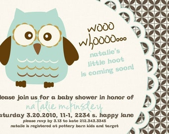 Baby Shower or Bridal Shower Invitation  -- What a Hoot