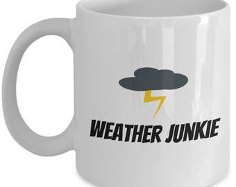 Meteorologist Gift - Meteorology Coffee Mug - Weather Science Present - Weather Junkie