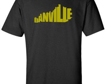 Danville Kentucky Word Art Hometown Pride Adult Unisex Tshirt