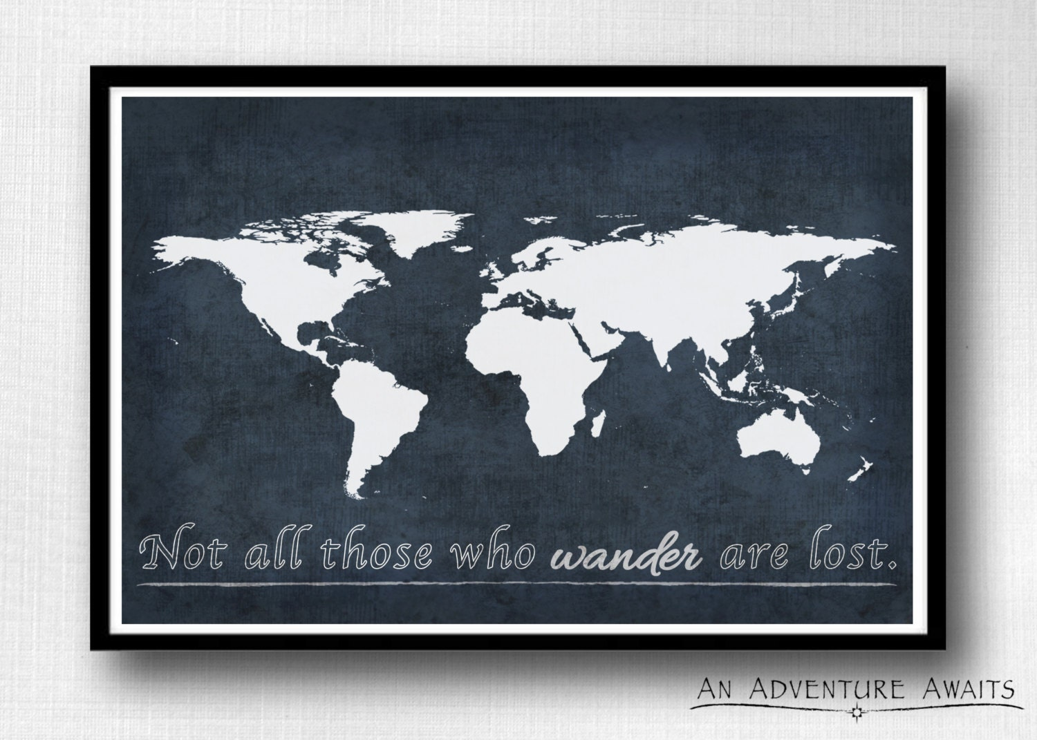 Not all those who wander are lost world map print travel zoom gumiabroncs Image collections