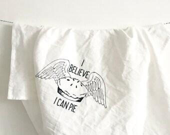 I Believe I Can Pie - Cotton Kitchen Towel
