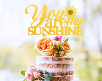 You Are My Sunshine Cake Topper, Sunflower Baby Shower Cake Topper, Sunflower Decor, Valentine's Day Toppers, Flowers Decor, Sunshine Topper
