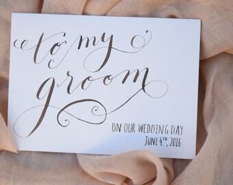 Groom Card | To My Groom Card | To my groom on our wedding day card  | Husband to be card | Fiance Card | Future husband card | Groom's Card