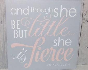 And Though She Be But Little She Is Fierce, Grey Pink Nursery, Girls Nursery Art, Girls Bedroom Decor, Pink Bedroom Decor, Nursery Wall Art