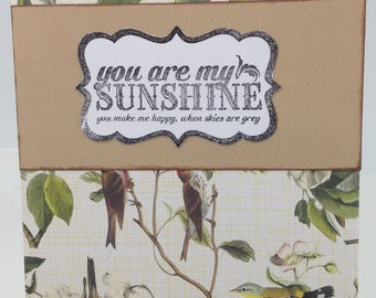 You are my sunshine handmade greeting card, vintage style, with birds