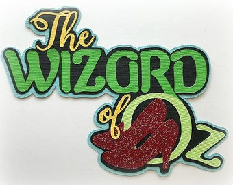 Wizard of oz title  premade paper piecing 3d die cut by my tear bears kira