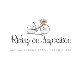ADD ON - Accent Bead - Czech Glass Beads