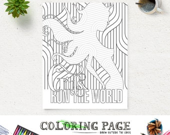 Girl Run the World Coloring Page Printable Lyric Instant Download Digital Art Printable Art Adult Coloring Pages Anti Stress Coloring Prints