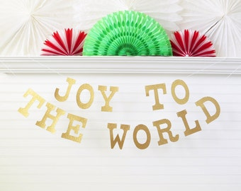 Joy To The World Banner - Glitter 5 inch Letters - Christmas Garland Holiday Decor Christmas Banner Holiday Banner Christmas Decorations