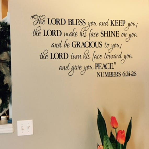 Numbers 6:24-26 The Lord Bless you and Keep you Benediction