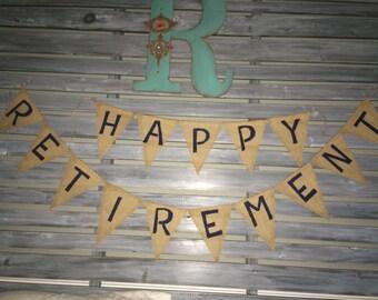 Happy Retirement Banner, Happy Retirement Burlap Banner, Happy Retirement Sign, happy Retirement
