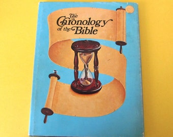 The Chronology of the Bible, Frank R. Klassen, Dates, Datelines, Graphs, Diagrams, Tabulations, Diagrams, Calendars, Pictures, Maps