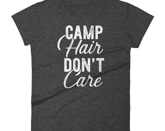 Camp Hair Don't Care Outdoor Camping Gift T Shirt Women's