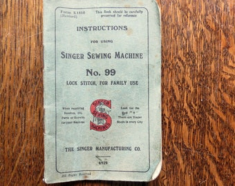 An original Singer Sewing manual. For the Singer Sewing Machine number 99.  Dated 1929.