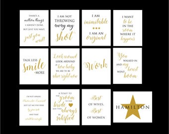 12 Hamilton Prints - Set. There's a million things I haven't done. I am inimitable.  Talk less smile more. Look around, lucky to be alive.
