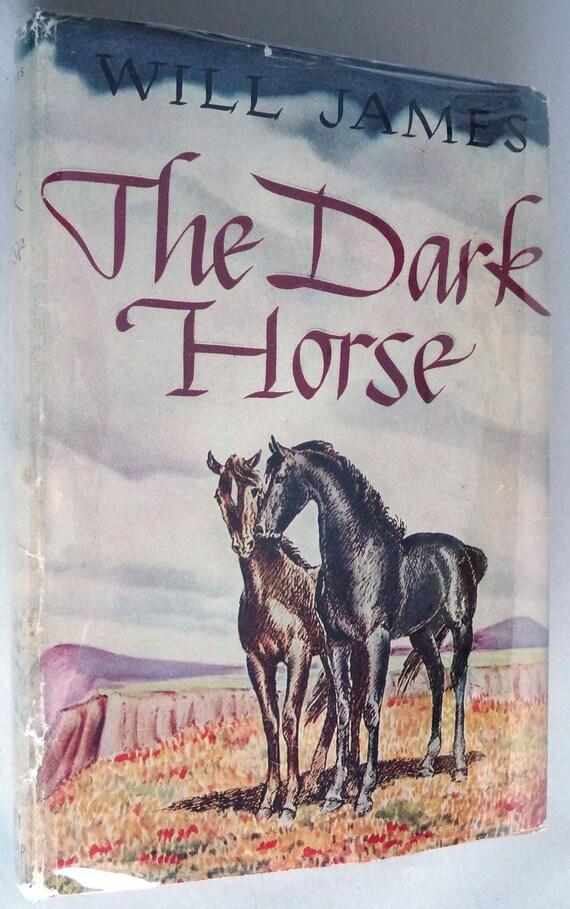 The Dark Horse 1938 Will James Vintage Vtg Western Fiction Novel Grosset Publisher Hard Cover HC Dust Jacket DJ