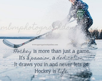 8x10 Hockey is a Passion Hockey Print