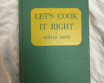 Vintage Cookbook Let's Cook It Right! First Edition