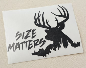 Size Matters Decal, Size Matters Deer Decal, Yeti Decal, Macbook Decal, Car Decal, Truck Decals, Hunting Decal, Deer Decal, Laptop Decal