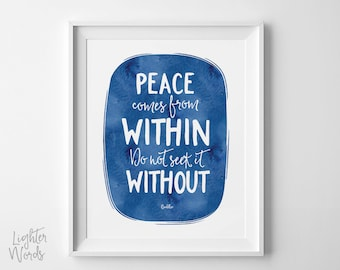 Buddha quote, Peace comes from within, inspirational art print, modern zen decor, dorm wall art, blue watercolor, INSTANT DOWNLOAD