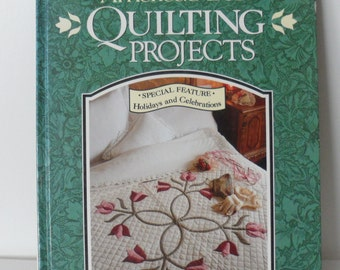 AMERICAS Best QUILTING PROJECTS/Authored by Marianne Fons and Liz Porter for Rodale Press/1993 Hardcover Quilting Book/168 Page Book