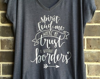 Free Shipping! Spirit Lead Me where my Trust is without Borders Dark Gray Raglan Shirts / Christian Shirts/ Jesus Shirts / Mission Shirt