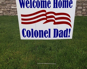 Welcome Home Corrugated Yard Sign, Military Sign, Welcome Back, 24x18, Yard signs, Custom Yard Signs, Patriotic yard Sign, Personalized Sign