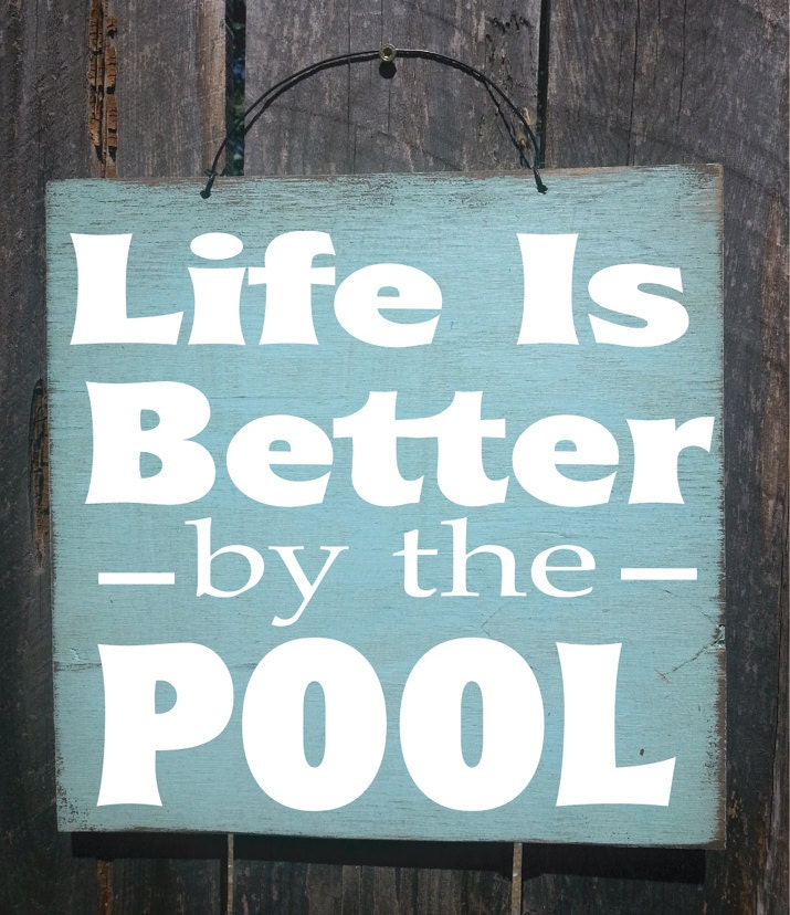 Swimming Pool Plaques Signs Wall Decor: Pool Decor Pool Sign Patio Decor Life Is Better By The Pool