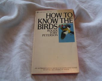 How to Know the Birds by Roger Tory Peterson Pb 1957 Vintage