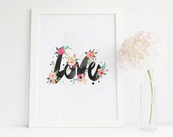 Love sign Love print, floral cards love Wall Art, love Poster, love printable, love decor Valentine Print love Watercolor Romantic love word