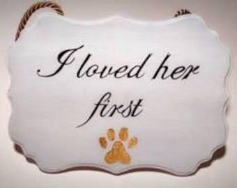I Loved Her First Sign, Wedding/ Engagement Sign