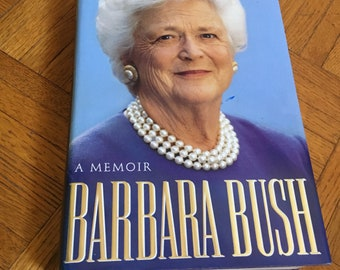 AUTOGRAPHED Barbara Bush memoir!!